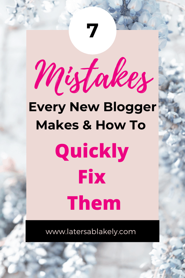 mistakes every new blogger makes